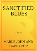 Sanctified Blues 9780307419200