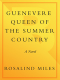 Guenevere, Queen of the Summer Country 9780307420824