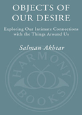 Objects of Our Desire 9780307421364