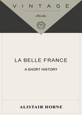 La Belle France 9780307426536