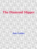 The Diamond Slipper 9780307427182