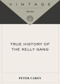 True History of the Kelly Gang 9780307429834