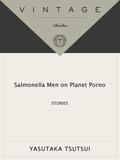 Salmonella Men on Planet Porno 9780307476715
