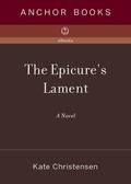 The Epicure's Lament 9780307484338