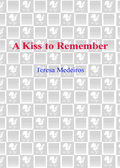 A Kiss to Remember 9780307486776