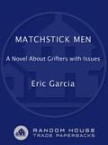 Matchstick Men 9780307488039