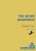 The Secret Apartment 9780307490643