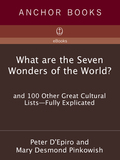 What are the Seven Wonders of the World? 9780307491077