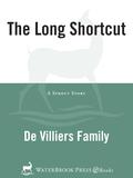 The Long Shortcut 9780307499929