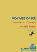 Voyage of Ice 9780307548795