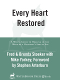 Every Heart Restored 9780307551795