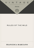 Rules of the Wild 9780307559494