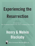 Experiencing the Resurrection Study Guide 9780307561527