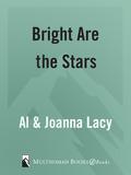 Bright Are the Stars 9780307562173