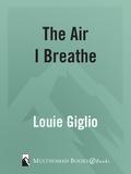 The Air I Breathe 9780307562548