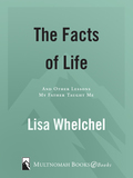 The Facts of Life 9780307564504