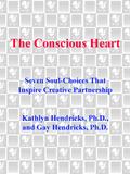 The Conscious Heart 9780307573087