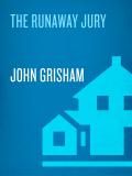 The Runaway Jury 9780307576064