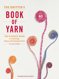 The Knitter's Book of Yarn 9780307586988