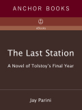 The Last Station 9780307741301
