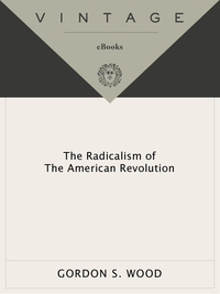 an analysis of gordon s woods novel radicalism of the american revolution The war for independence was a social revolution by gordon s wood from the radicalism of the american revolution new york: alfred a knopf, 1992.