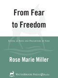 From Fear to Freedom 9780307768926