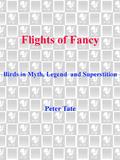 Flights of Fancy 9780307783974
