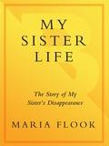 My Sister Life 9780307795007