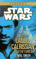 The Adventures of Lando Calrissian: Star Wars Legends 9780307795496