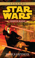 Rule of Two: Star Wars Legends (Darth Bane) 9780307795861