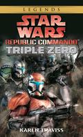 Triple Zero: Star Wars Legends (Republic Commando) 9780307795922