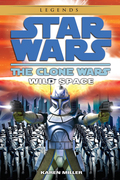 Wild Space: Star Wars Legends (The Clone Wars) 9780307795991