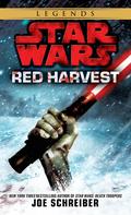 Red Harvest: Star Wars Legends 9780307796035