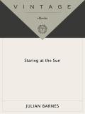 Staring at the Sun 9780307797797