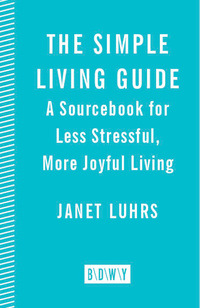 The simple living guide 9780553067965 vitalsource for Simple guide to a minimalist life