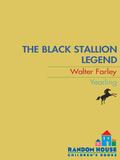 The Black Stallion Legend 9780307805003