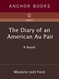 The Diary of an American Au Pair 9780307806765