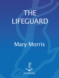 The Lifeguard 9780307809971