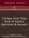 The New York Times Book of Science Questions & Answers 9780307813527