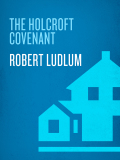 The Holcroft Covenant 9780307813848