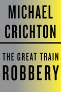The Great Train Robbery 9780307816443