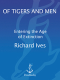 Of Tigers and Men 9780307819154