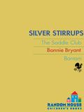 Silver Stirrups 9780307825650