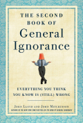 The Second Book of General Ignorance 9780307951762