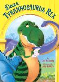 Dear Tyrannosaurus Rex 9780307978424