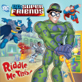 Riddle Me This! (DC Super Friends) 9780307979636