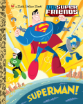 Superman! (DC Super Friends) 9780307982803