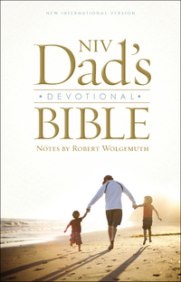 NIV, Dad's Devotional Bible, eBook              by             Robert Wolgemuth