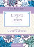 Living in Jesus 9780310684633