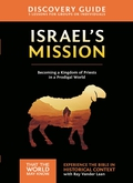 Israel's Mission Discovery Guide 9780310811985